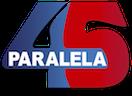 Paralela 45 Medias